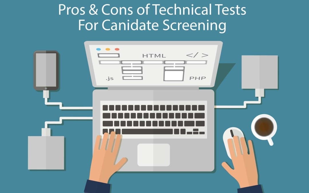 Does Technical Testing Help You Make the Best Hiring Decision?